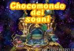 Il Chocomondo dei Sogni