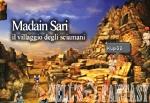 Madain Sari - Il Villaggio degli Sciamani